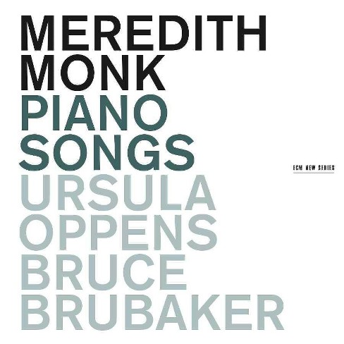 Monk - Meredith Monk: Piano Songs (CD) - image 1 of 1