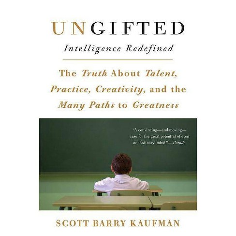 Ungifted - by  Scott Barry Kaufman (Paperback) - image 1 of 1