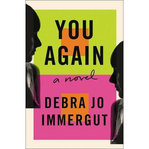 You Again - by  Debra Jo Immergut (Hardcover) - image 1 of 1