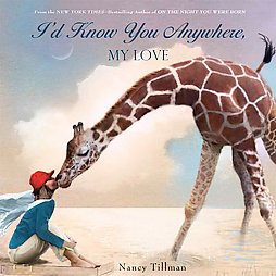 I'd Know You Anywhere My Love by Nancy Tilman