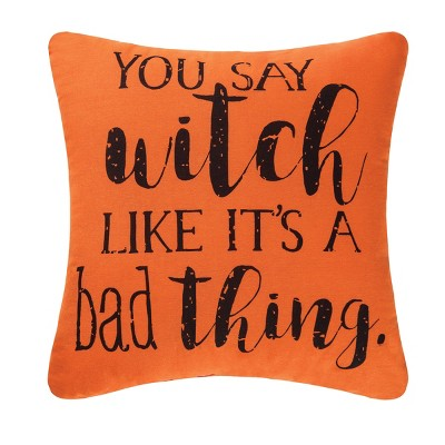 """C&F Home 16"""" x 16"""" You Say Witch Printed Pillow"""