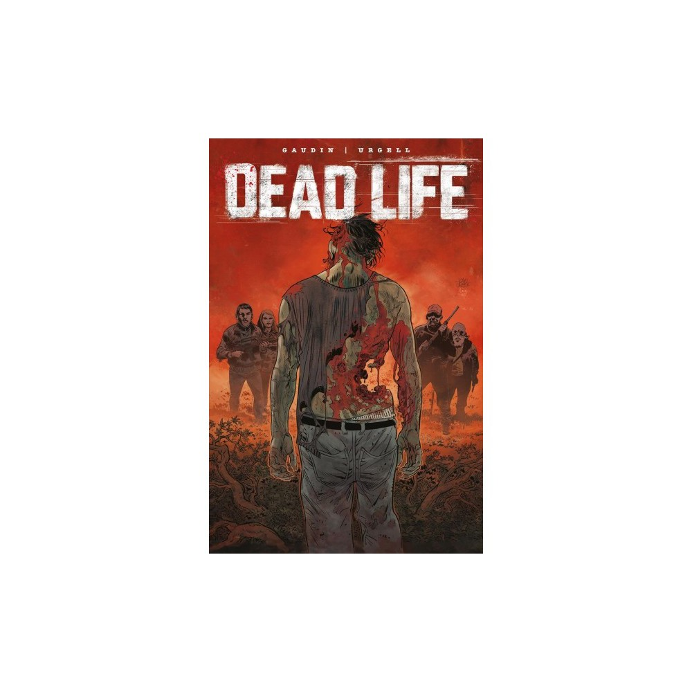 Dead Life - by Jean-charles Gaudin (Paperback)