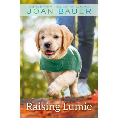 Raising Lumie - by  Joan Bauer (Hardcover) - image 1 of 1