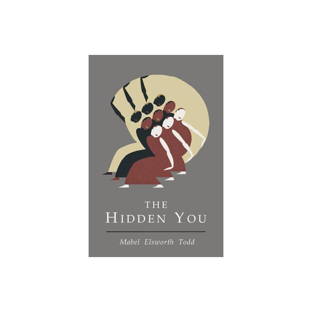 Hidden You By Mabel Elsworth Todd Paperback
