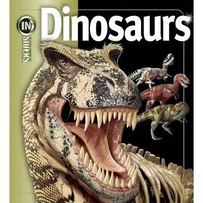 Dinosaurs - (Insiders (Simon and Schuster)) by  John Long (Hardcover)