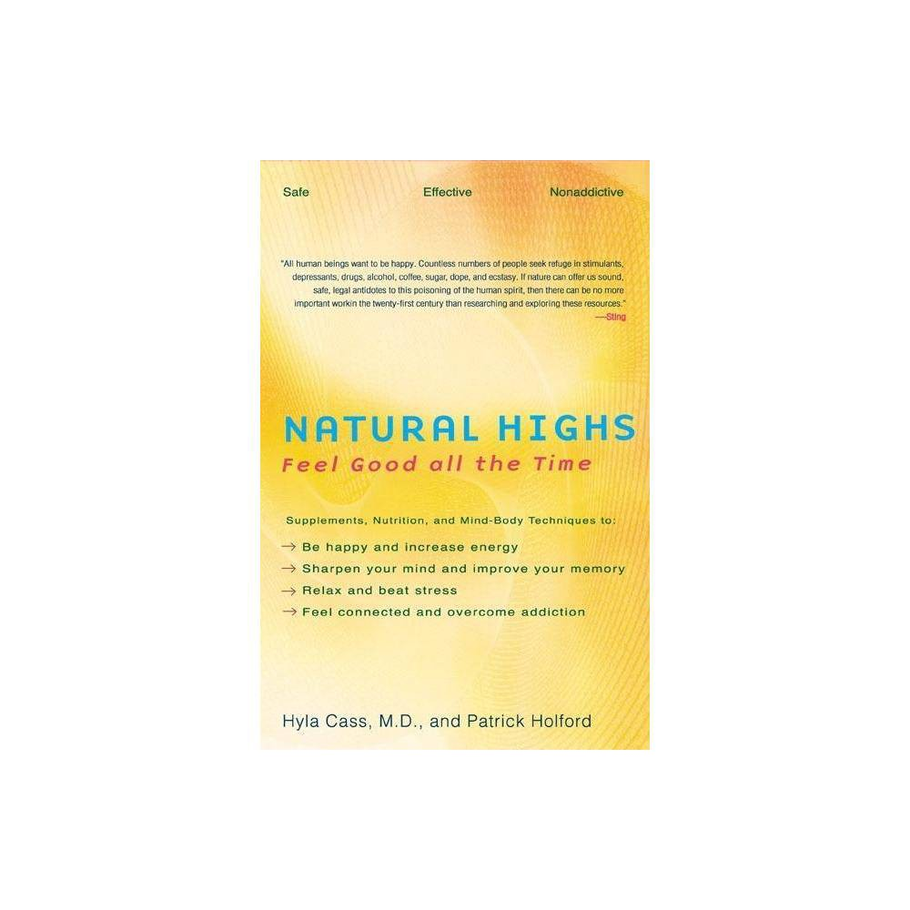 Natural Highs By Hyla Cass Patrick Holford Paperback