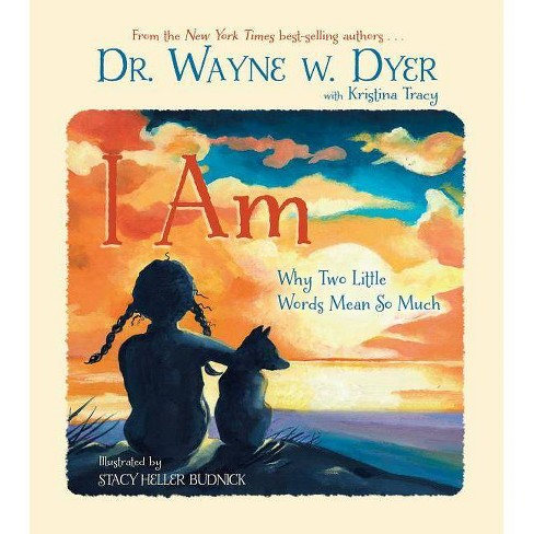 I Am - by  Wayne W Dyer (Hardcover) - image 1 of 1