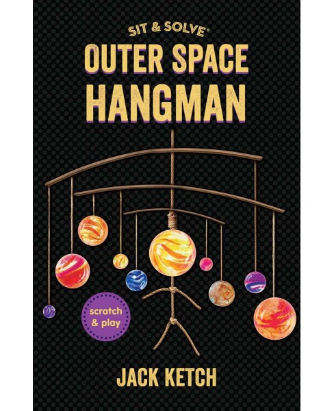 Sit & Solve Outer Space Hangman (Paperback) (Jack Ketch) - image 1 of 1