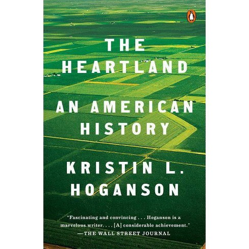 The Heartland - by  Kristin L Hoganson (Paperback) - image 1 of 1