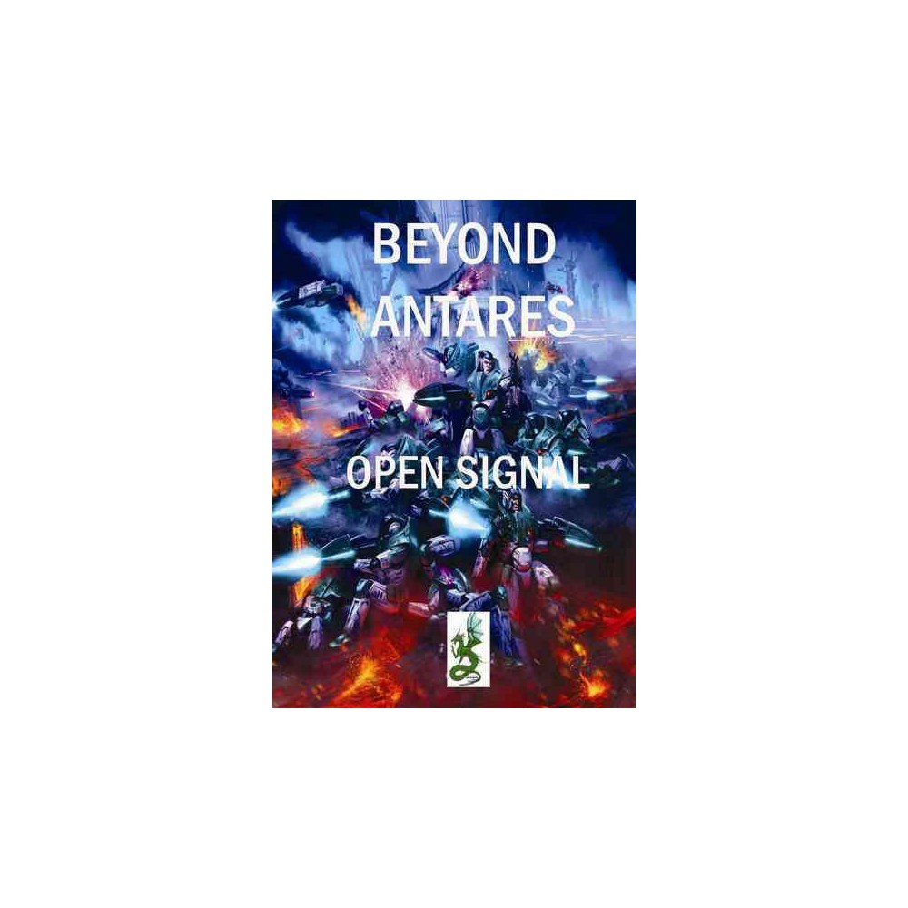 Beyond the Gates of Antares : Open Signal (Paperback)