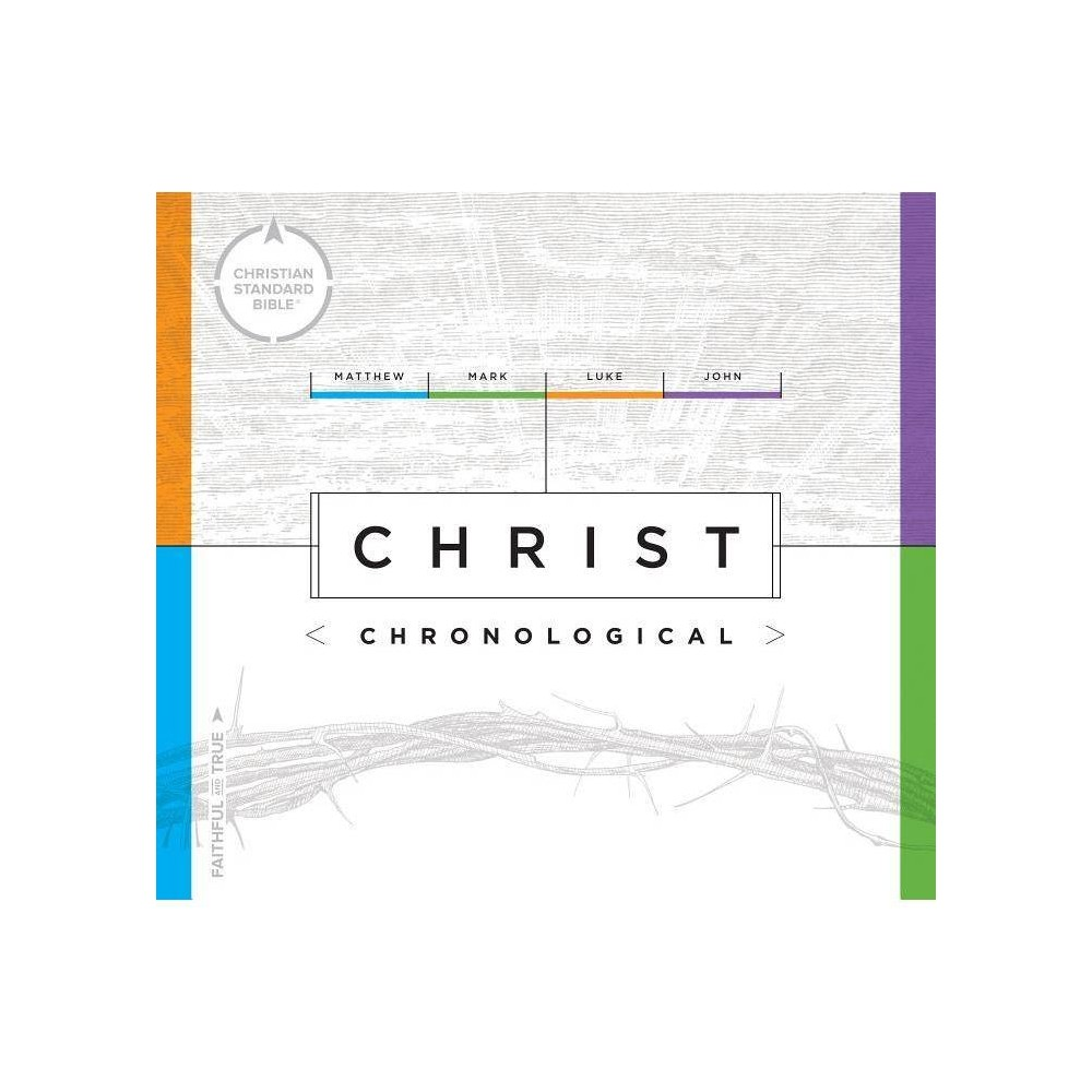 Csb Christ Chronological By Csb Bibles By Holman Hardcover