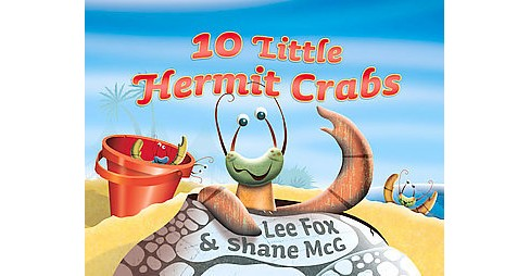 10 Little Hermit Crabs (Paperback) (Lee Fox) - image 1 of 1