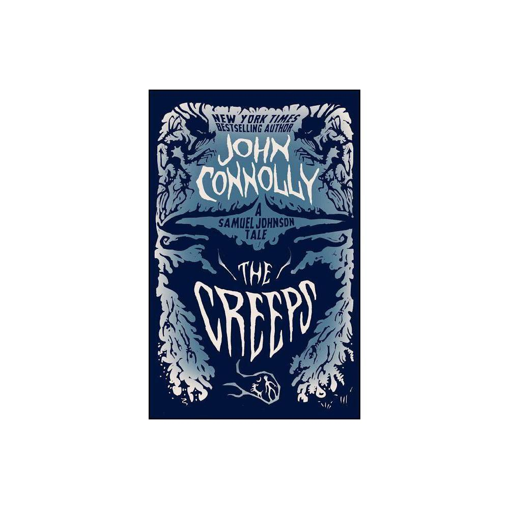 The Creeps Samuel Lord By John Connolly Paperback