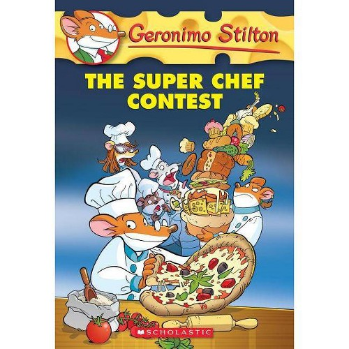 Geronimo Stilton Super Chef Contest(Paperback).