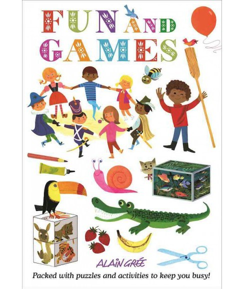 Fun and Games (Paperback) (Alain Gree) - image 1 of 1