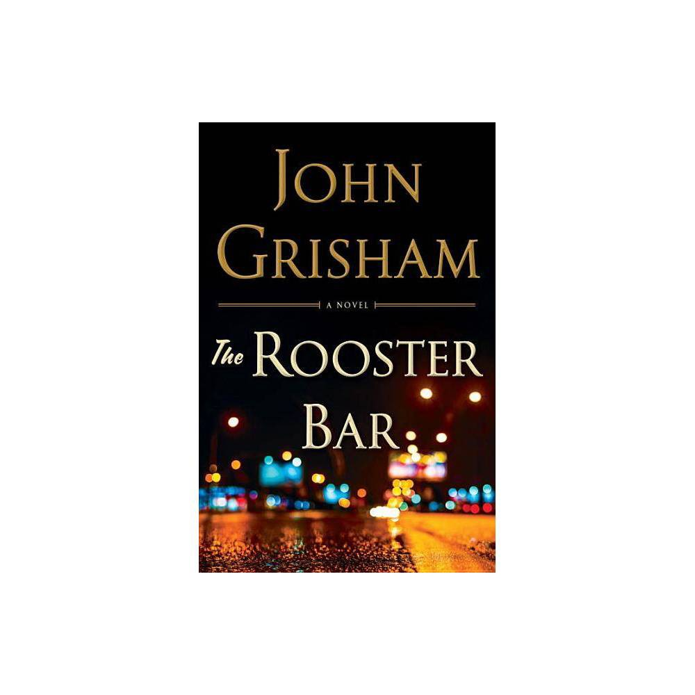The Rooster Bar (Limited Edition) - by John Grisham (Hardcover)