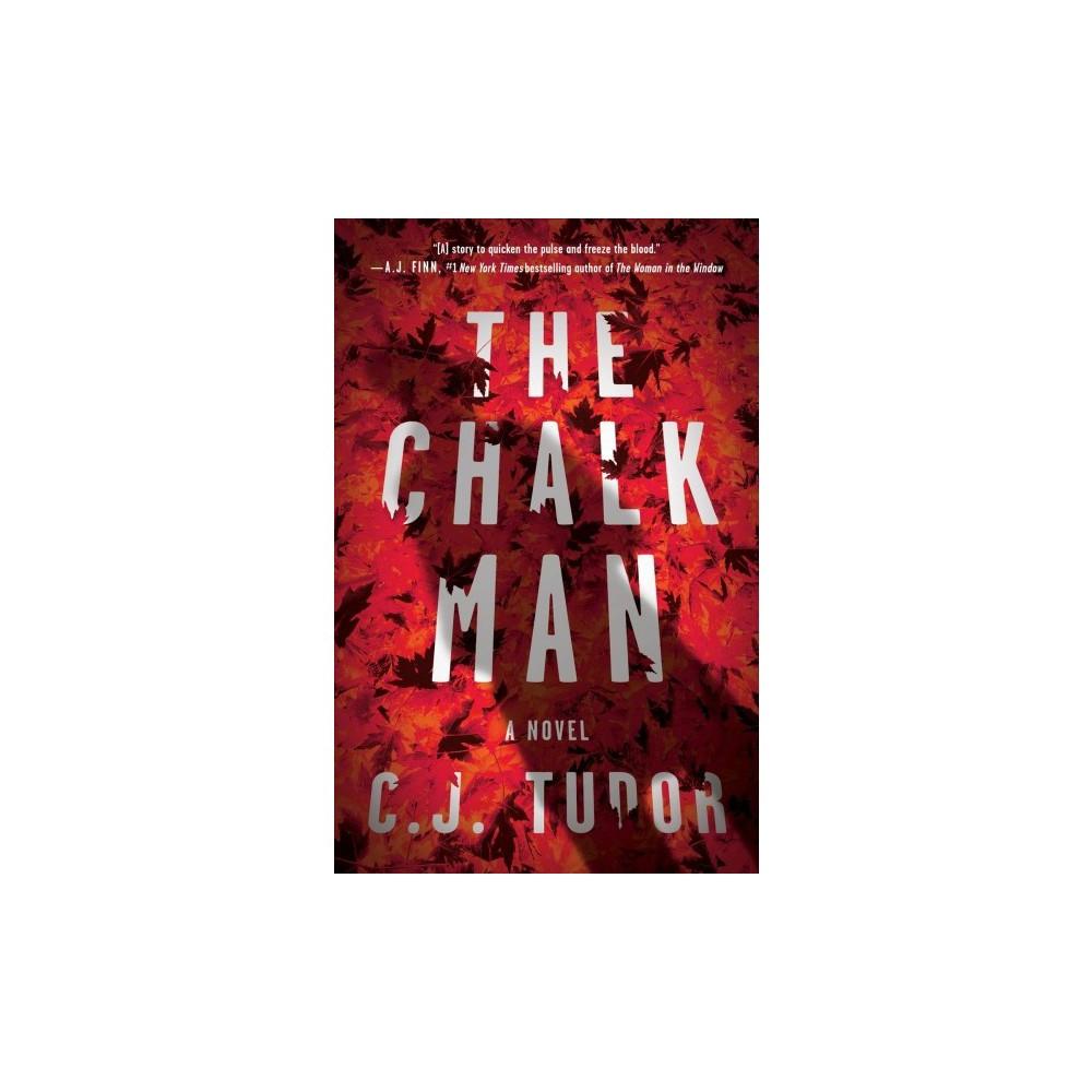 Chalk Man - Reprint by C. J. Tudor (Paperback)