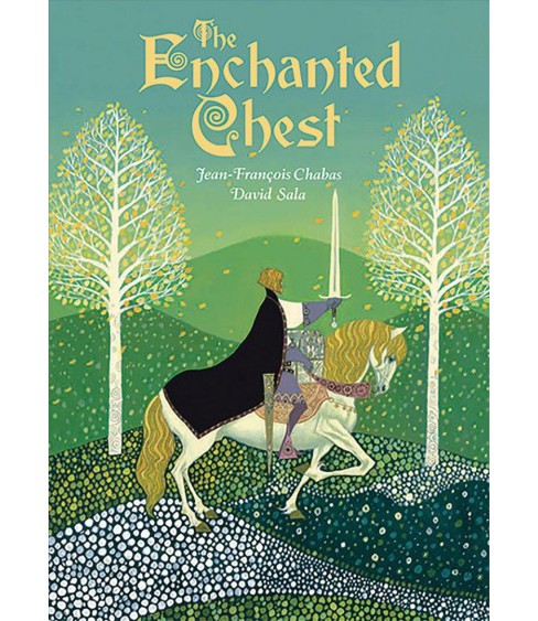 Enchanted Chest -  by David Sala & Jean-Francois  Chabas (Hardcover) - image 1 of 1