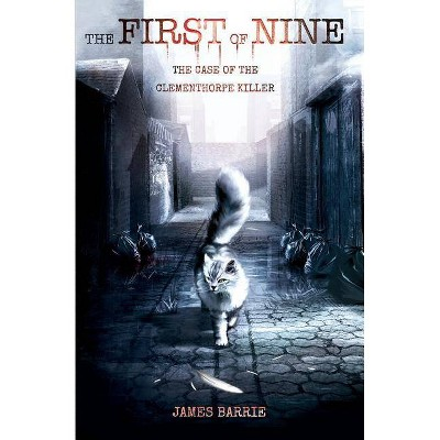 The First of Nine - (York Cat Crime Mystery) by  James Barrie (Paperback)