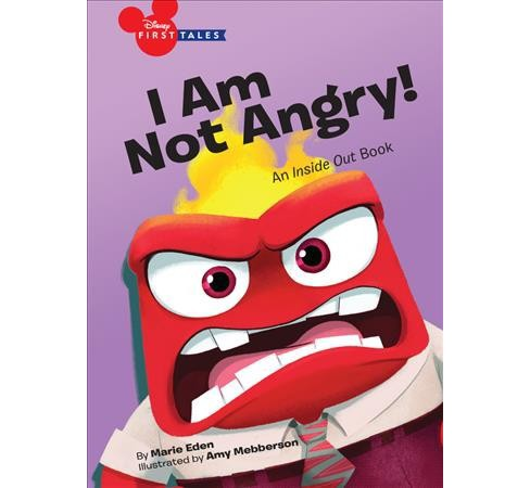 I Am Not Angry! -  (Disney First Tales) by Marie Eden (Hardcover) - image 1 of 1