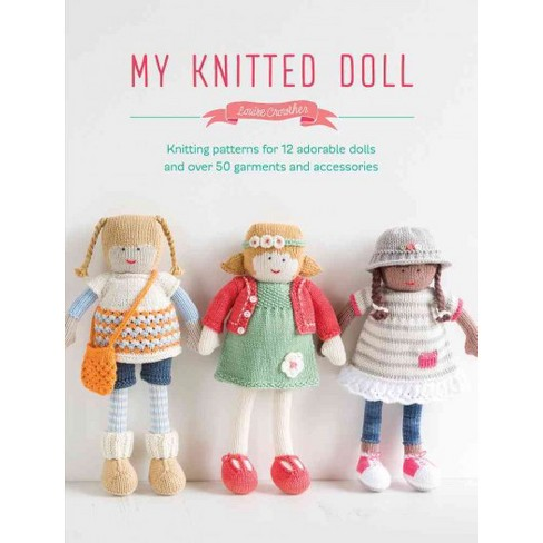 My Knitted Doll Knitting Patterns For 12 Adorable Dolls And Over