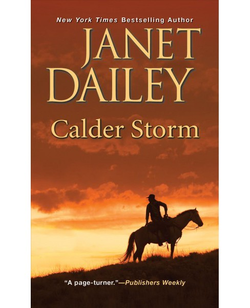 Calder Storm -  (Calder Saga) by Janet Dailey (Paperback) - image 1 of 1