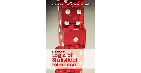 Logic of Statistical Interference (Hardcover) (Ian Hacking) - image 1 of 1