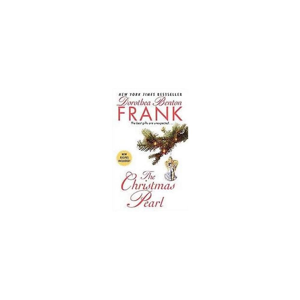 The Christmas Pearl (Reprint) (Paperback) by Dorothea Benton Frank