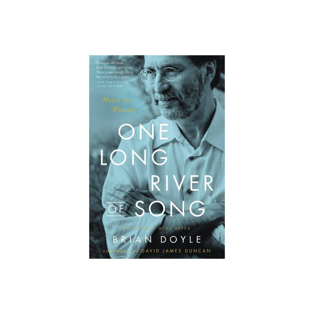 One Long River Of Song By Brian Doyle Paperback