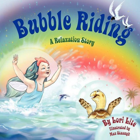 Bubble Riding - 2 Edition by  Lori Lite (Paperback) - image 1 of 1