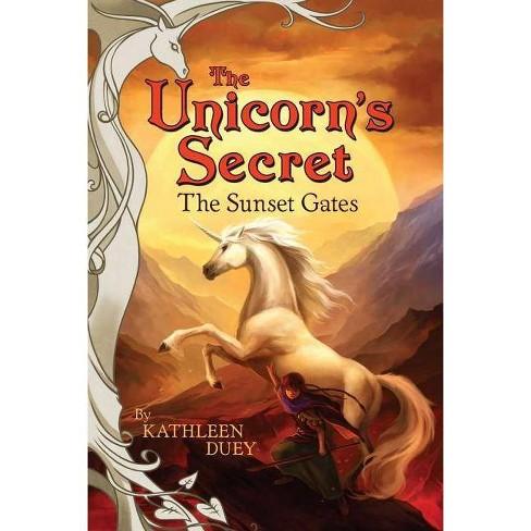 The Sunset Gates - (Unicorn's Secret (Paperback)) by  Kathleen Duey (Paperback) - image 1 of 1