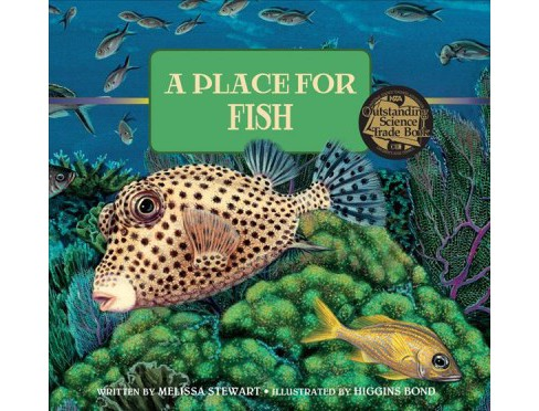 Place for Fish -  (A Place for) by Melissa Stewart (School And Library) - image 1 of 1