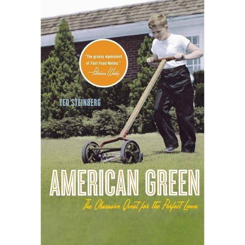 American Green - by  Ted Steinberg (Paperback) - image 1 of 1