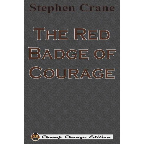 The Red Badge of Courage (Chump Change Edition) - by  Stephen Crane (Paperback) - image 1 of 1