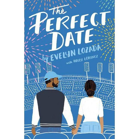 The Perfect Date - by  Evelyn Lozada & Holly Lorincz (Paperback) - image 1 of 1