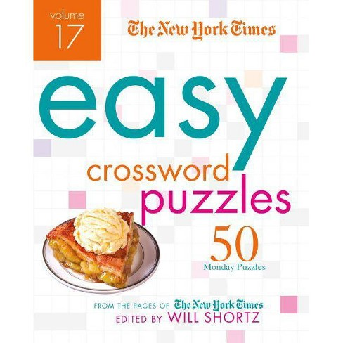 The New York Times Easy Crossword Puzzles, Volume 17 - (Spiral_bound) - image 1 of 1
