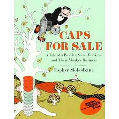 Caps for Sale : A Tale of a Peddler, Some Monkeys and Their Monkey Business (Reissue)(Paperback)