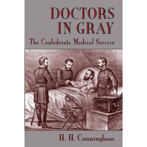 Doctors in Gray - by  H H Cunningham (Paperback) - image 1 of 1