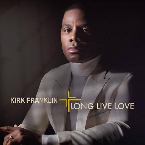 Kirk Franklin - LONG LIVE LOVE (CD) - image 1 of 1