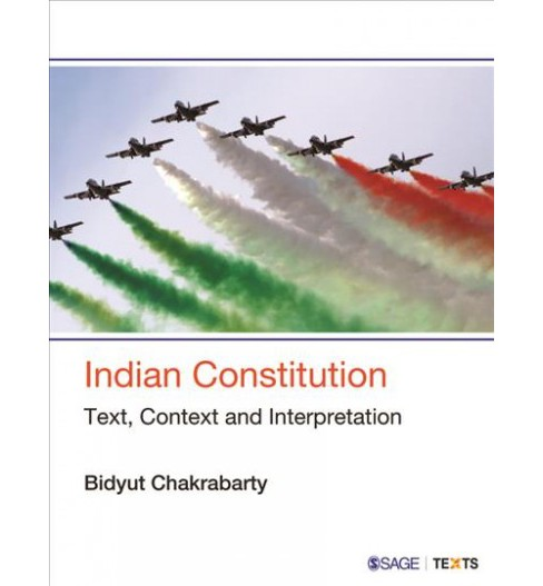 Indian Constitution : Text, Context and Interpretation -  by Bidyut Chakrabarty (Paperback) - image 1 of 1