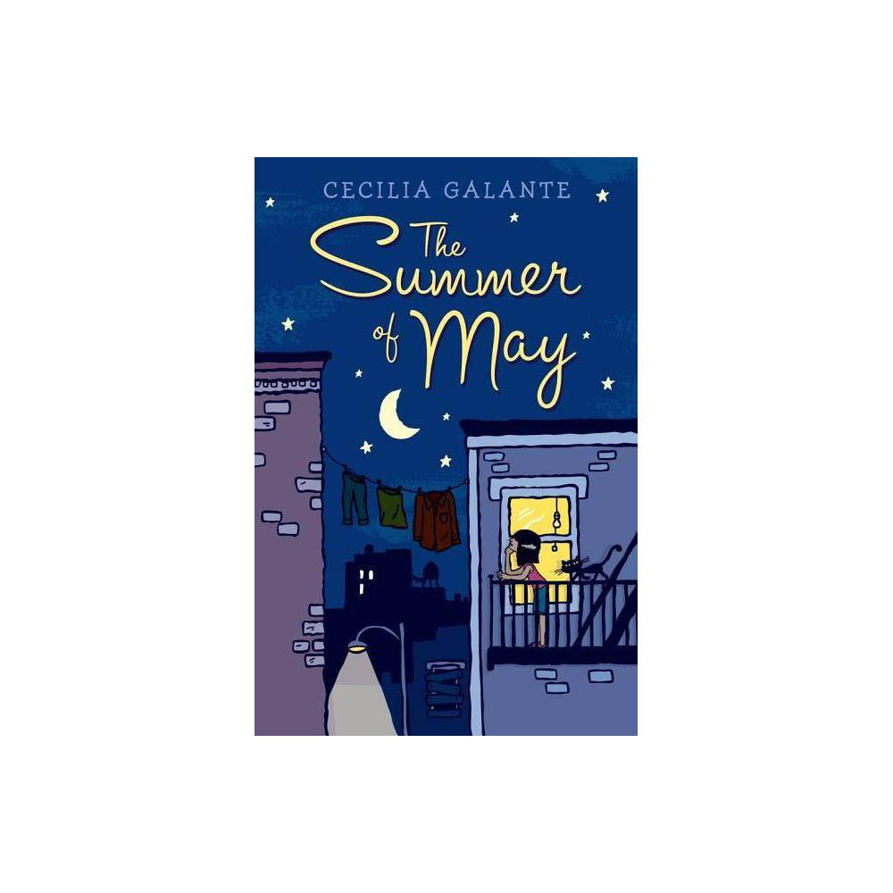 The Summer Of May By Cecilia Galante Hardcover