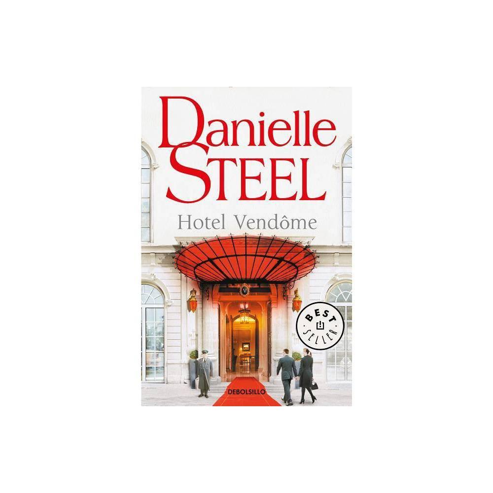Hotel Vendome Spanish Edition By Danielle Steel Paperback