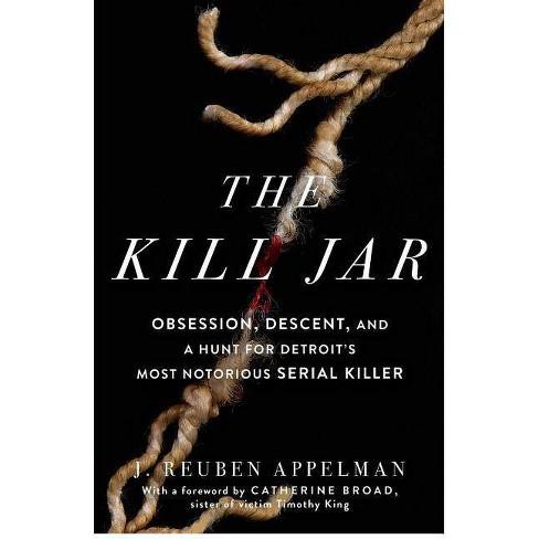 The Kill Jar - by  J Reuben Appelman (Paperback) - image 1 of 1