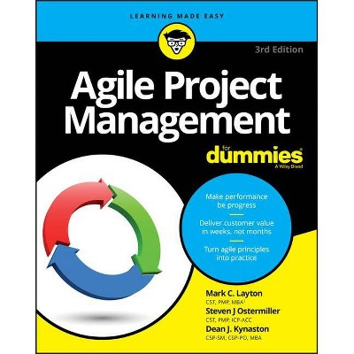 Agile Project Management for Dummies - 3rd Edition by  Mark C Layton & Steven J Ostermiller & Dean J Kynaston (Paperback)