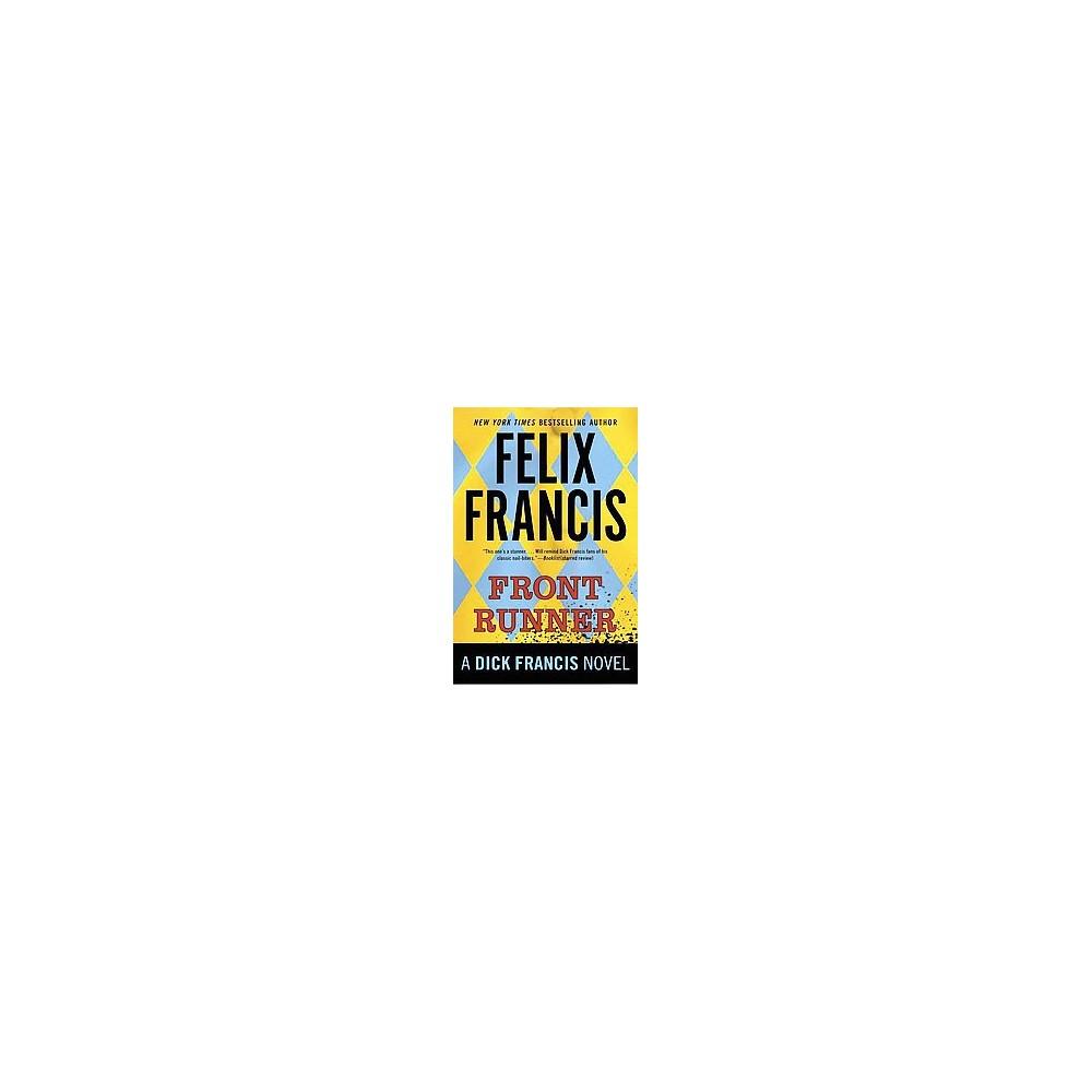 Front Runner (Reprint) (Paperback) (Felix Francis)
