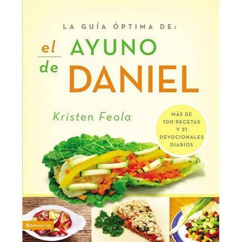 La Guia Óptima Para El Ayuno de Daniel - by  Kristen Feola (Paperback) - image 1 of 1
