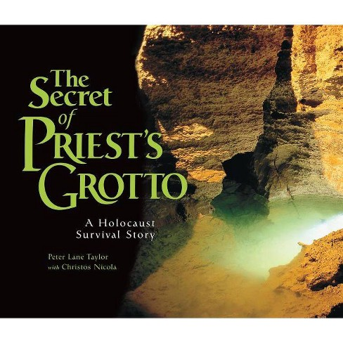 The Secret of Priest's Grotto - (Holocaust) by  Peter Lane Taylor (Paperback) - image 1 of 1