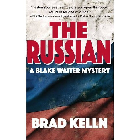 The Russian - by  Brad Kelln (Paperback) - image 1 of 1