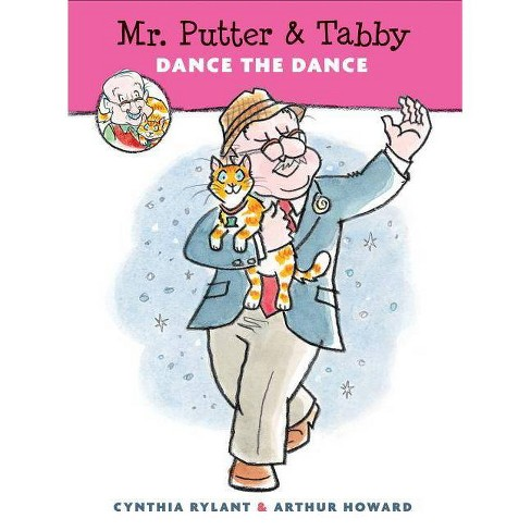 Mr. Putter & Tabby Dance the Dance - by  Cynthia Rylant (Paperback) - image 1 of 1