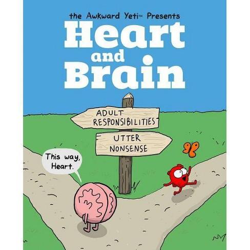 Heart and Brain - by  The Awkward Yeti & Nick Seluk (Paperback) - image 1 of 1